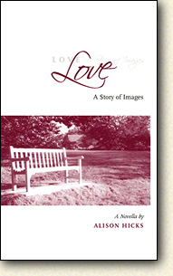 Love: A Story of Images, by Alison Hicks